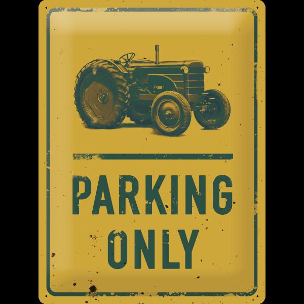 Blechschild Traktor Parking Only