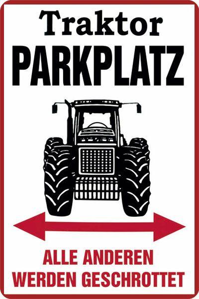 Schild Traktor Parkplatz