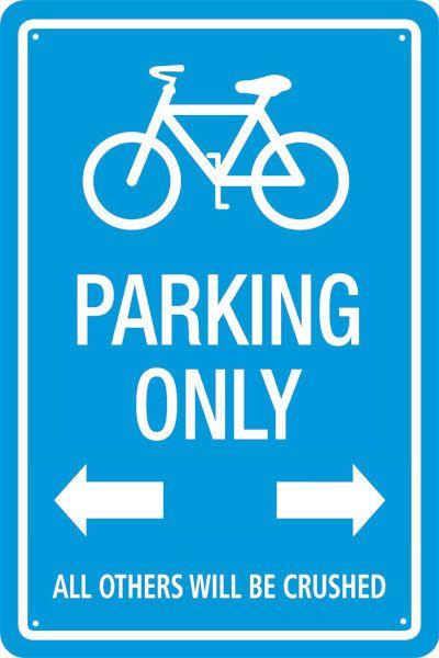 Fahrrad Parking Only