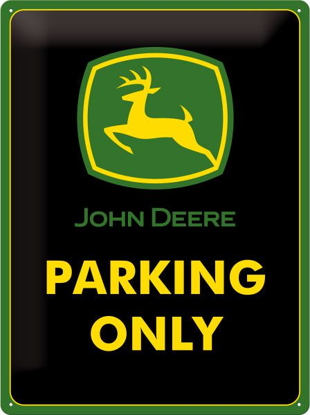 Schild John Deere Parking Only
