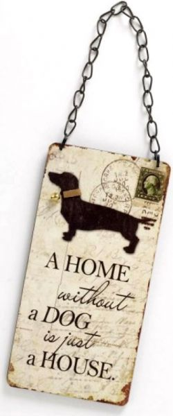 Schild Home Without A Dog