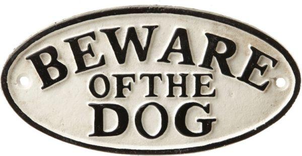 Schild Beware Of The Dog, Gusseisen