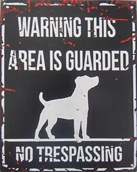 Blechschild No Trespassing Dog