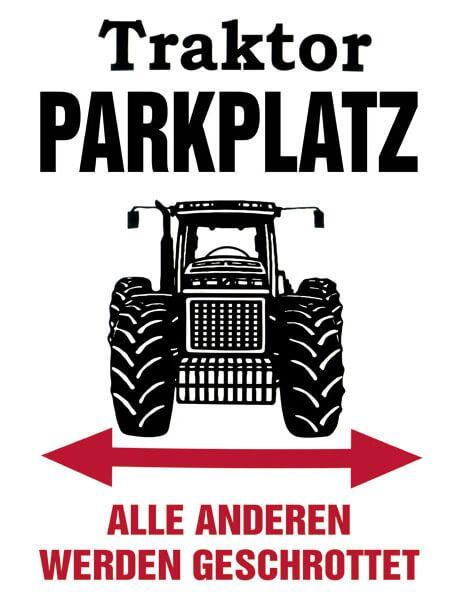 Blechschild Traktor Parkplatz, XL